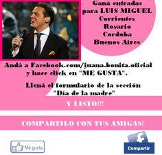 Luis Miguel!! entren a juanabonita.com y anotense para ganar entradas para ver al mas lindo!