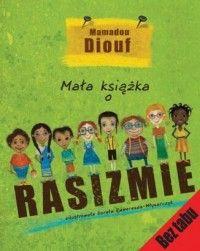 Mała książka o rasizmie - Mamadou Diouf - Książka - Księgarnia internetowa Bonito.pl