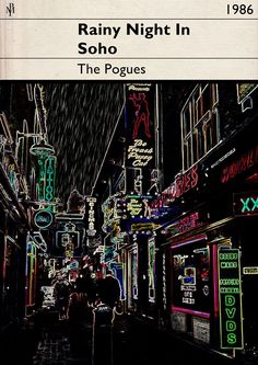 A Rainy Night in Soho - The Pogues - East End Prints