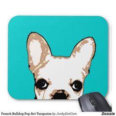 French Bulldog Pop Art Turquoise Mouse Pad @zazzle #junkydotcom Sept 10 2016