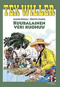 Tex Willer -suuralbumi: Kuubalainen veri kuohuu