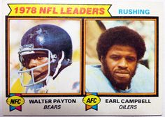 Walter Payton/Earl Campbell rushing leaders, 1979 Topps.