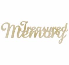 "KAISER CRAFT WOOD INSPIRED WORDS ""TREASURED MEMORIES"" - WHATS NEW - All Ways Scrapbooking"