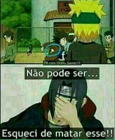 Read Memes Parte 1 from the story Fotos Dos Personagens De Naruto by Julia---ackerman (Júlia Rayssa) with reads. Otaku Anime, Anime Meme, Manga Anime, Naruto Anime, Naruto Shippuden Sasuke, Naruto Kakashi, Sasunaru, Funny Naruto Memes, Wallpapers Naruto