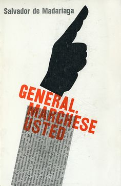 Book cover designed by Elaine Lustig Cohen. General, Marchese Usted, by Salvador de Madariaga, Iberica, 1959.