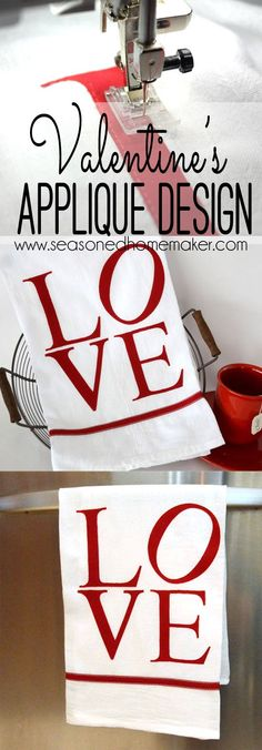 I love the LOVE sculpture in Philadelphia. It is the inspiration for this simple Valentine's Day Appliqué Tea Towel. The Seasoned Homemaker