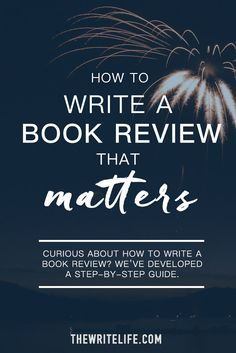 Curious about how to write a book review? We've developed a step-by-step guide.