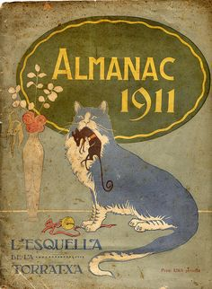 Most of the people I love, love cats    Cover of the Almanach of the Esquella de la Torratxa, 1911.