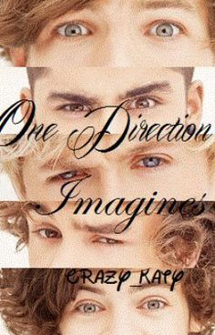 One Direction Imagines - Louis Imagine~~ Lilly - Crazy_Katy