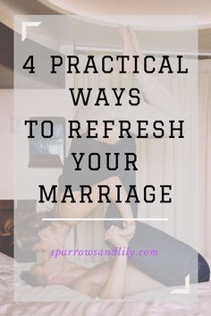 Marriage, refresh your marriage, healthy relationship, happy couples, marriage tips, relationship advice, marriage advice, christian marriage, faith based marriage