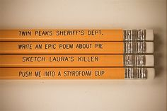 @Margaret Martinez Elmore would ADORE these Twin Peaks pencils. I would, too.