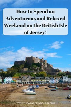 How to Spend an Adventurous yet Relaxed Weekend in Jersey! The Channel Island of Jersey is small but it's packed with things to see and do. Life seems good in Jersey and you can join in for a weekend of adventure yet leave feeling relaxed!