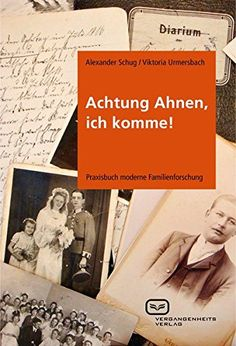 : Praxisbuch moderne Familienforschung by Alexander Schug and Read this Book on Kobo's Free Apps. Discover Kobo's Vast Collection of Ebooks and Audiobooks Today - Over 4 Million Titles! My Ancestry, Life Hacks, Free Apps, Audiobooks, Promotion, This Book, Ebooks, Reading, Scrapbooking