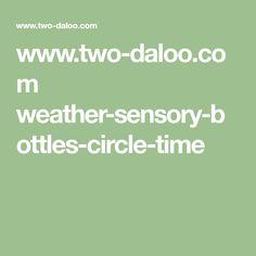 www.two-daloo.com weather-sensory-bottles-circle-time