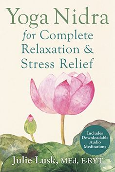 Yoga Nidra for Complete Relaxation and Stress Relief by J... https://www.amazon.com/dp/B010CKAG92/ref=cm_sw_r_pi_dp_U_x_fXgoAbBAE6MGS