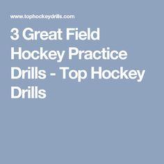 3 Great Field Hockey Practice Drills - Top Hockey Drills