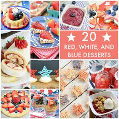 20 Red, White, and Blue Desserts! -- Perfect for summer!