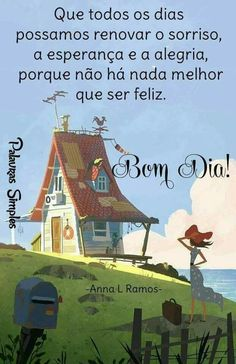Nill de tudo um pouco: Bom Dia😍🌹🏡 Peace Love And Understanding, Infrared Sauna, Day For Night, Good Morning Images, Good Vibes, Peace And Love, Nostalgia, Cabin, Ser Feliz