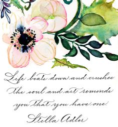 Calligraphy by Arney Walker, Anemone by Kristi Rose