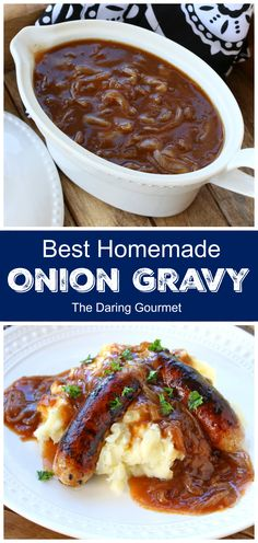 "BEST Onion Gravy BEST Onion Gravy This homemade onion gravy recipe features caramelized onions in a luxuriously rich, brown gravy that is sure to ""wow"" your dinner guests!<br> The BEST onion gravy made from scratch! Onion Recipes, Sauce Recipes, Beef Recipes, Cooking Recipes, Recipies, Cheese Recipes, Chutney, Bangers And Mash Recipe, Homemade Sauce"