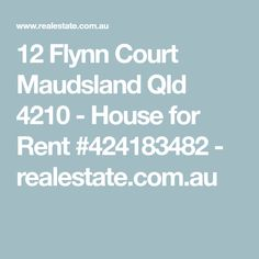 12 Flynn Court Maudsland Qld 4210 - House for Rent #424183482 - realestate.com.au