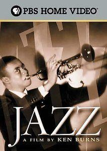"""""""Jazz: A Film by Ken Burns"""