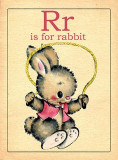 Rr is for Rabbit- Vintage alphabet flash cards, sweet illustrations.make this BR is for Betty Rabbit Vintage Children's Books, Vintage Ephemera, Vintage Cards, Alphabet Cards, Alphabet And Numbers, Printable Alphabet, Vintage Pictures, Vintage Images, Book Illustration