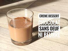 Recette crème dessert au chocolat sans beurre sans oeuf au …