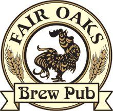 Fair Oaks Brew Pub, 7988 California Ave., Fair Oaks, CA