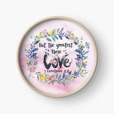 'But the Greatest of These is Love Love Scriptures, Quartz Clock Mechanism, Modern Prints, Hand Coloring, Frame, Clock, Picture Frame, Frames