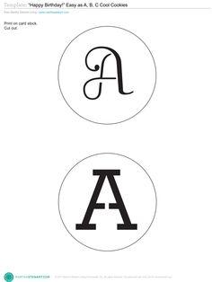 A-Z alphabet stencil template (or graphics) from Martha Stewart: http://images.marthastewart.com/images/content/web/pdfs/2010Q4/msl_0111_cookies.pdf (project idea here: http://www.marthastewart.com/287215/monogrammed-sugar-cookies?xsc=eml_crd_2012_01_31_rid=Dk6E9l_mid=_BPJ$b-B8eAMqC2 monogram stencil printable free