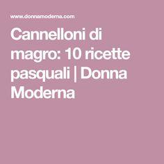 Cannelloni di magro: 10 ricette pasquali | Donna Moderna