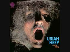 Uriah Heep - Gypsy (1970) Heep, along with Black Sabbath, Led Zeppelin and Deep Purple, were the grandfathers of today's heavy metal music. Heep was very successful in the early 1970's but were almost universally hated by music critics! One went so far as to say that if they were a success she would kill herself!!