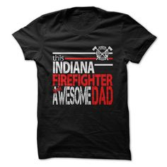 Indiana Firefighter DadGive your Awesome Dad the perfect gift this Fathers DayFirefighter, Fathers Day, Fire Fighter, EMT, Fire Rescue, Fire Truck, Fire, Indiana Firefighter Dad