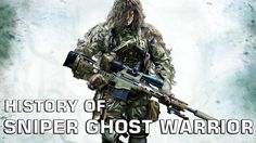 History of Sniper: Ghost Warrior (2010-2017)
