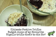 My own ultimate Christmas Trifle on a budget for only £6. A great savvy alternative to the fabulous but more expensive Anglo-Italian trifle by Nigella.
