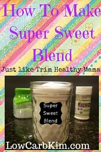 Super Sweet Blend How to Make Super Sweet Blend Just like Trim Healthy Mama www.LowCarbKim.com