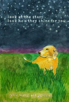 """I like the version without """"and you were all yellow"""". ;)  look at the stars. look how they shine for you. A digital print from an original painting."""