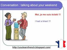 3e - French Lesson 71 - Talking about your weekend - Informal dialogue conversation + English subtitles