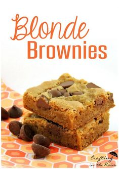 Blonde Brownie Recipe   Crafting in the Rain  #dessert