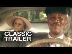Driving Miss Daisy (1989) Official Trailer #1 - Morgan Freeman  One Of My Favorites !!!