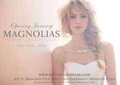Magnolias Bridal Boutique in Cape Girardeau Missouri Wedding Boutique Exclusive for the bride. Offering designer gowns and accessories.