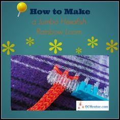 Tutorual on How to Make a Jumbo Hexafish Rainbow Loom. #parenting #RainbowLoom