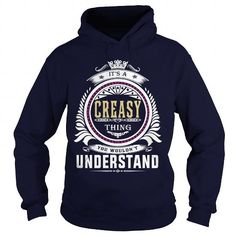 I Love  creasy  Its a creasy Thing You Wouldnt Understand  T Shirt Hoodie Hoodies YearName Birthday T shirts