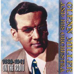 Glenn Miller - On The Radio