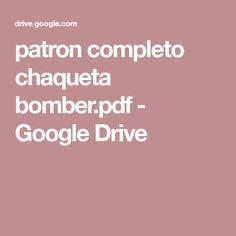 patron completo chaqueta bomber.pdf - GoogleDrive