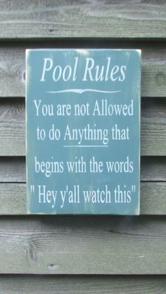 Funny pool signs home hand painted wood sign pool rules sign pool sign primitive rustic sign . funny pool signs home Pool Rules Sign, Lake Rules, Painted Wood Signs, Hand Painted, Wooden Signs, Positive Energie, Distressed Signs, Do It Yourself Inspiration, Décor Antique