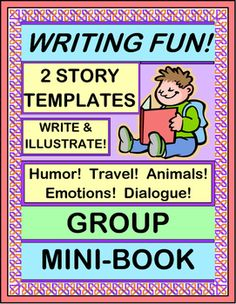Write a FUNNY STORY! Create a GROUP MINI-BOOK with your kids, for a story with humor and surprises! Use the STORY TEMPLATE to record each kid's contributions. Kids can use the ILLUSTRATION TEMPLATE to draw the funniest parts of their tale. Each kid gets to contribute a creative idea to the story!  (5 pages) From Joyful Noises Express TpT! $