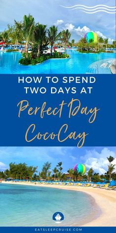 If your Royal Caribbean cruise is spending two days at Perfect Day CocoCay in the Bahamas, there will be plenty to keep you entertained. Cruise Excursions, Cruise Destinations, Shore Excursions, Bahamas Vacation, Bahamas Cruise, Cruise Vacation, Royal Caribbean International, Royal Caribbean Cruise, Cruise Checklist