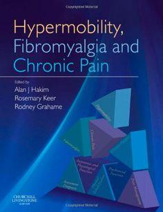 Hypermobility, Fibromyalgia and Chronic Pain, 1e by Alan J Hakim MB  FRCP http://www.amazon.com/dp/0702030058/ref=cm_sw_r_pi_dp_lRijvb14ZND0V